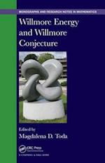 Willmore Energy and Willmore Conjecture (Chapman HallCRC Monographs and Research Notes in Mathematics)