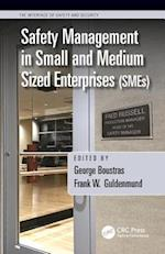 Safety Management in Small and Medium Sized Enterprises (SMEs) (Interface of Safety and Security)