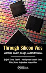 Through Silicon Vias af Brajesh Kumar Kaushik