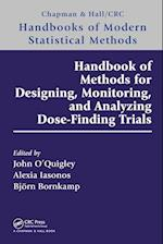 Handbook of Methods for Designing, Monitoring, and Analyzing Dose-Finding Trials (Chapman & Hall/CRC Handbooks of Modern Statistical Methods)