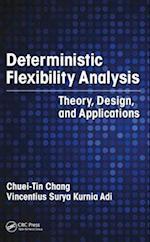 Deterministic Flexibility Analysis