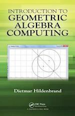 Introduction to Geometric Algebra Computing (Computer Vision Series)