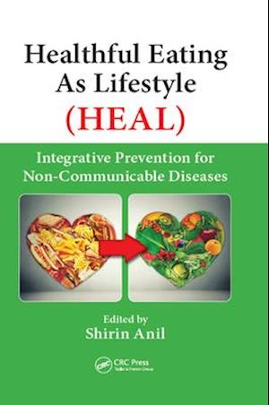 Healthful Eating As Lifestyle (HEAL)