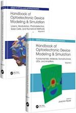 Handbook of Optoelectronic Device Modeling and Simulation (Two-Volume Set) (Series in Optics and Optoelectronics)