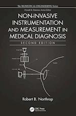 Non-Invasive Instrumentation and Measurement in Medical Diagnosis, Second Edition (Biomedical Engineering)