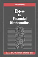 C++ for Financial Mathematics (Chapman & Hall/CRC Financial Mathematics Series)