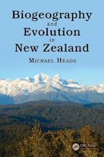 Biogeography and Evolution in New Zealand af Michael Heads