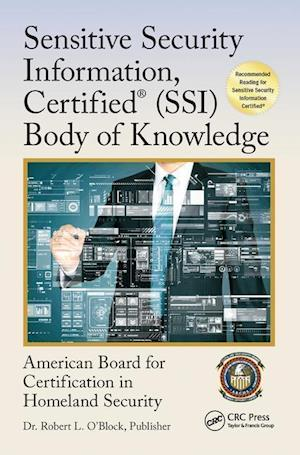 Sensitive Security Information, Certified (R) (SSI) Body of Knowledge