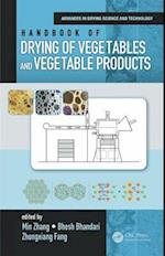 Handbook of Drying of Vegetables and Vegetable Products (Advances in Drying Science Technology)