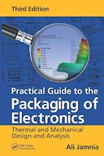 Practical Guide to the Packaging of Electronics af Ali Jamnia