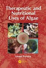 Therapeutic and Nutritional Uses of Algae