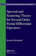 Spectral and Scattering Theory for Second Order Partial Differential Operators (Chapman HallCRC Monographs and Research Notes in Mathemat)