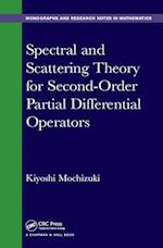 Spectral and Scattering Theory for Second Order Partial Differential Operators (Chapman HallCRC Monographs and Research Notes in Mathematics)