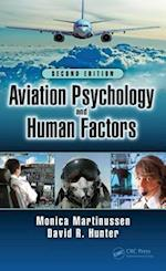 Aviation Psychology and Human Factors, Second Edition af Monica Martinussen