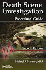 Death Scene Investigation Procedural Guide, Second Edition
