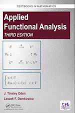 Applied Functional Analysis, Third Edition (Textbooks in Mathematics)