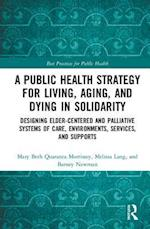 Improving Public Health Across the Lifespan (Best Practices for Public Health)