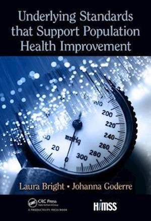 Underlying Standards that Support Population Health Improvement