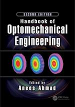 Handbook of Optomechanical Engineering (Optical Sciences and Applications of Light)