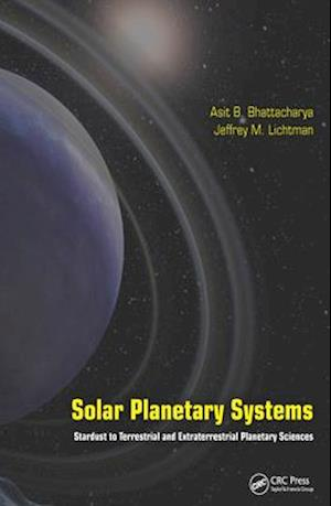 Solar Planetary Systems af Asit B. Bhattacharya, Jeffrey M. Lichtman