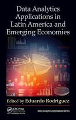 Data Analytics Applications in Latin America and Emerging Economies af Eduardo Rodriguez
