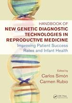 Handbook of New Genetic Diagnostic Technologies in Reproductive Medicine