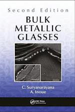 Bulk Metallic Glasses, Second Edition