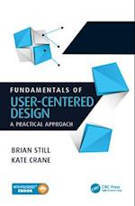 Fundamentals of User-Centered Design af Brian Still, Kate Crane