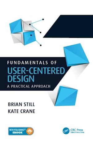 Fundamentals of User-Centered Design af Kate Crane, Brian Still