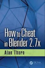 How to Cheat in Blender 2.7x (How to Cheat)