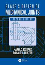 Blake's Design of Mechanical Joints (Mechanical Engineering)