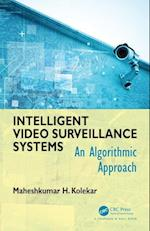 Intelligent Video Survellance Systems