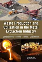 Waste Production and Utilization in the Metal Extraction Industry (100 Cases)