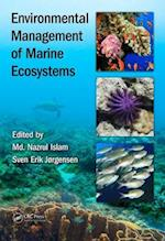 Environmental Management of Marine Ecosystems (Applied Ecology and Environmental Management)