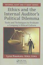Ethics and the Internal Auditor's Political Dilemma (Internal Audit and It Audit, nr. 10)