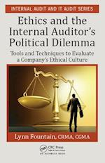 Ethics and the Internal Auditor's Political Dilemma (Internal Audit and It Audit)