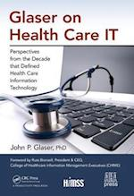 Glaser on Health Care IT af John P. Glaser