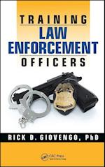 Training Law Enforcement Officers af Rick D. Giovengo