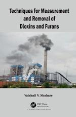 Techniques for Measurement and Removal of Dioxins and Furans