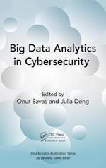 Big Data Analytics in Cybersecurity and it Management (Data Analytics Applications)