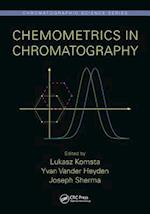 Chemometrics in Chromatography (Chromatographic Science Series)