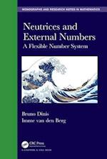 Neutrices and External Numbers (Chapman HallCRC Monographs and Research Notes in Mathematics)