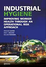 Industrial Hygiene (Sustainable Improvements in Environment Safety and Health)