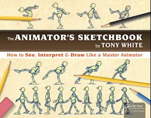 Animator's Sketchbook af Tony White
