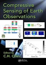 Compressive Sensing of Earth Observations (Signal and Image Processing of Earth Observations)