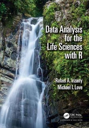 Data Analysis for the Life Sciences with R af Michael I. Love, Rafael A. Irizarry
