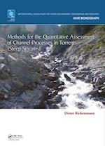 Methods for the Quantitative Assessment of Channel Processes in Torrents (Steep Streams) (IAHR Monograph S)