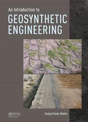 Introduction to Geosynthetic Engineering af Sanjay Kumar Shukla