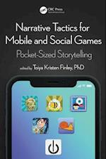 Narrative Tactics for Mobile and Social Games