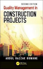 Quality Management in Construction Projects, Second Edition (Systems Innovation Book Series)